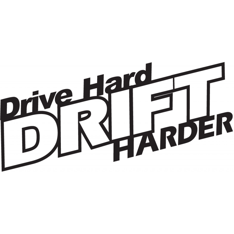 Sticker Jdm Drive Hard Drift Harder