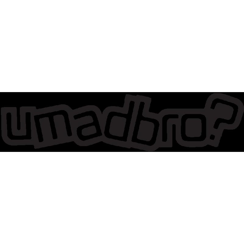 Sticker Jdm U Mad Bro?
