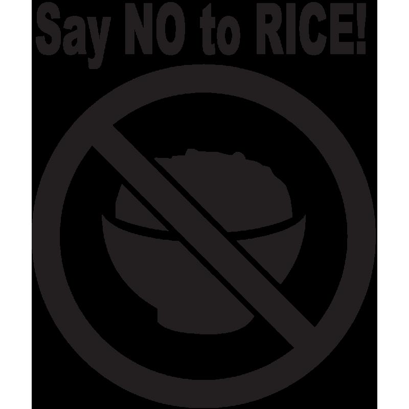 Sticker Jdm Say No To Rice!