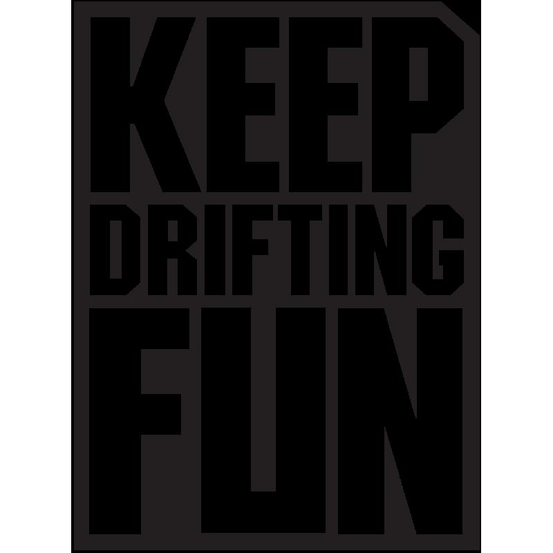 Sticker Jdm Keep Drifting Fun
