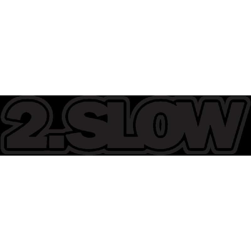 Sticker Jdm 2 Slow
