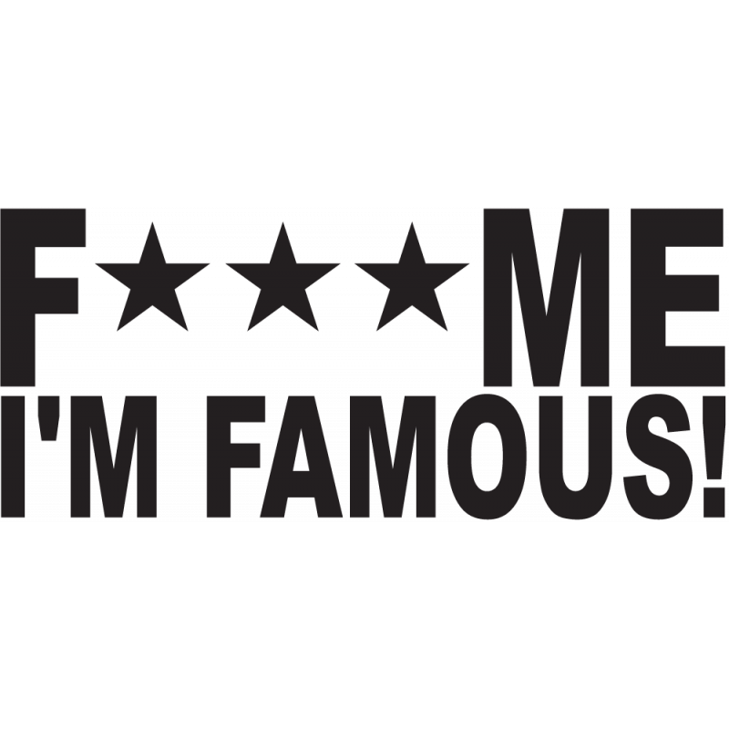 Sticker Jdm Fuck Me I'm Famous!
