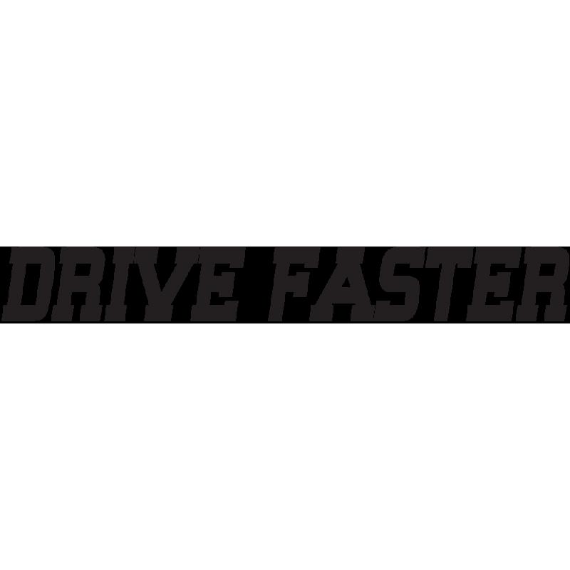 Sticker Jdm Drive Faster